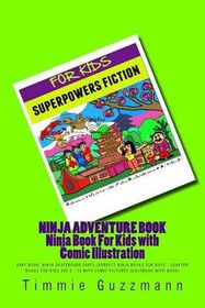 Ninja Adventure Book: Ninja Book for Kids with Comic Illustration: Fart Book