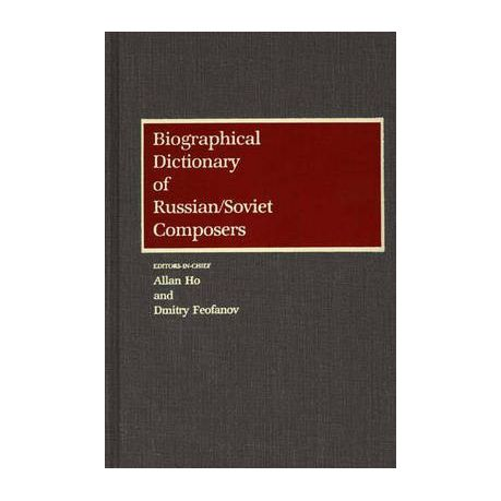 Biographical Dictionary of Russian Soviet Composers  cf1bb0979fb98