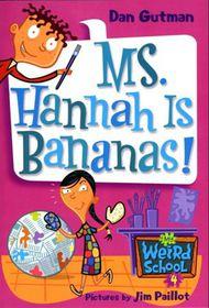 Weird Sch 04 Ms Hannah Bananas