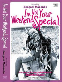 I'm Not Your Weekend Special