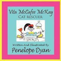 Vita McCafee McKay, Cat Rescuer