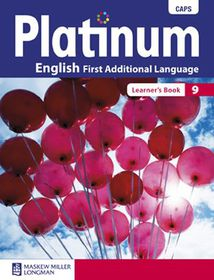 Platinum CAPS English First Additional Language Grade 9 Learner's Book