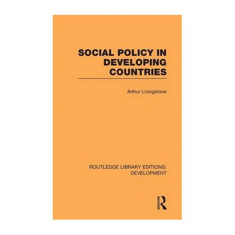 social policy in developing countries livingstone arthur