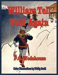 William Tell Told Again - Illustrated in Color