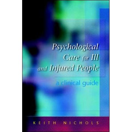Psychological Care for the Ill and Injured