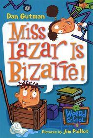 Weird Sch 09 Miss Lazar Is Bazar