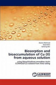 Biosorption and Bioaccumulation of Cu (II) from Aqueous Solution