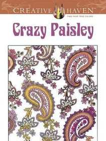 Creative Haven Crazy Paisley Coloring Book