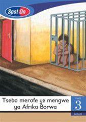 Spot On Sepedi Grade 3 Reader: Tseba merafe ye mengwe ya Afrika borwa Little Book [Africa]