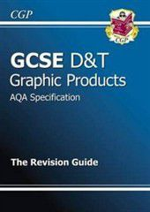 GCSE Design & Technology Graphic Products AQA Revision Guide (A*-G Course)
