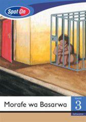 Spot On Setswana Grade 3 Reader: Morafe wa Basarwa Little Book [Africa]