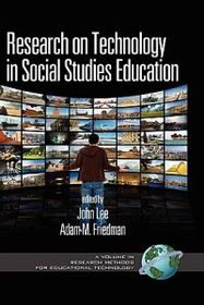Research on Technology in Social Studies Education (Hc)