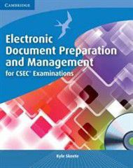 Electronic Document Preparation and Management for Csec(r) Examinations Coursebook [With CDROM]