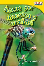 Locos Por Insectos y Aranas! (Going Buggy) (Spanish Version) (Upper Emergent)