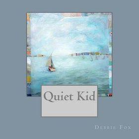 Quiet Kid