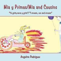 MIA y Primos/MIA and Cousins