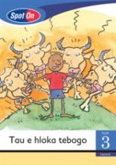 Spot On Sepedi Grade 3 Reader: Tau e hloka tebogo Little Book [Thula & the Lion]