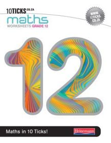 10Ticks Mathematics Grade 12 Workbook