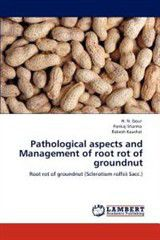Pathological Aspects and Management of Root Rot of Groundnut
