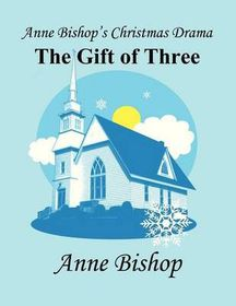 Anne Bishop's Christmas Drama