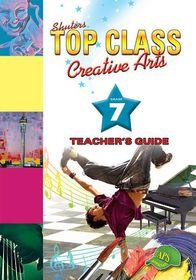 Shuters Top Class CAPS Creative Arts Grade 7 Teacher's Guide