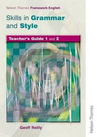 Nelson Thornes Framework English Skills in Grammar and Style Teacher Guide