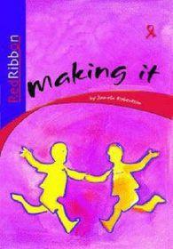 Red Ribbon Grade 4 Reader: Making It