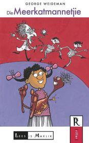 Lees is Maklik Graad 7 Leesboek: Die Meerkatmannetjie