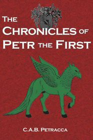 The Chronicles of Petr the First