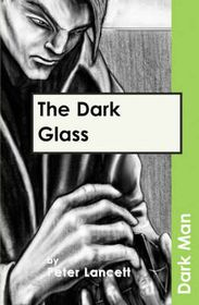 The Dark Glass