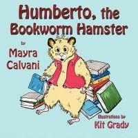 Humberto, the Bookworm Hamster