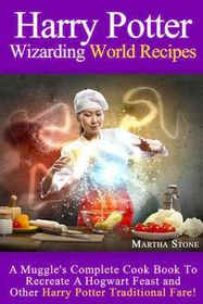 Harry Potter Wizarding World Recipes