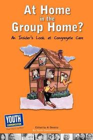 At Home in the Group Home?