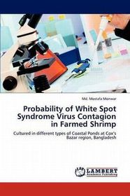 Probability of White Spot Syndrome Virus Contagion in Farmed Shrimp