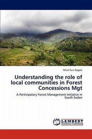 Understanding the Role of Local Communities in Forest Concessions Mgt