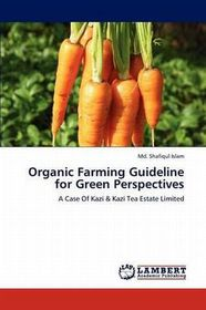 Organic Farming Guideline for Green Perspectives