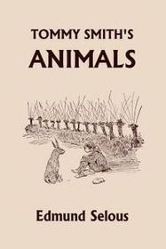 Tommy Smith's Animals (Yesterday's Classics)