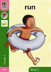 Kagiso Readers Run: Grade 1 Book 2 (Big Book)