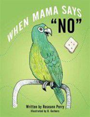 When Mama Says No