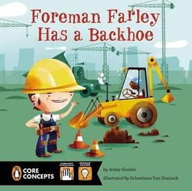 Foreman Farley Has a Backhoe