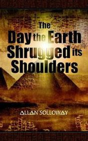 The Day the Earth Shrugged Its Shoulders