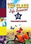 Top Class CAPS Life Sciences Grade 12 Teacher's Guide