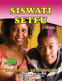 Siswati Setfu Grade 8 Learner's Book