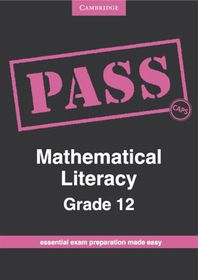 PASS Mathematical Literacy Mathematical Literacy