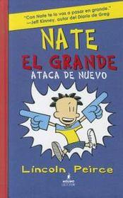 Nate El Grande Ataca de Nuevo