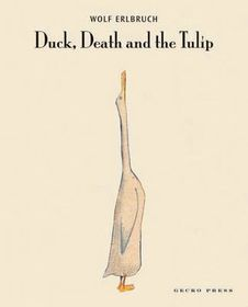 Duck, Death & The Tulip (age 7+)