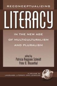 Reconceptualizing Literacy in the New Age of Multiculturalism and Pluralism (PB)