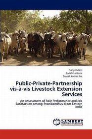 Public-Private-Partnership VIS-A-VIS Livestock Extension Services