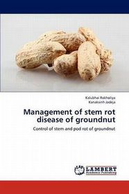 Management of Stem Rot Disease of Groundnut