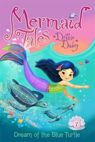 Mermaid Tales 7 Dream Of Blue Turtle